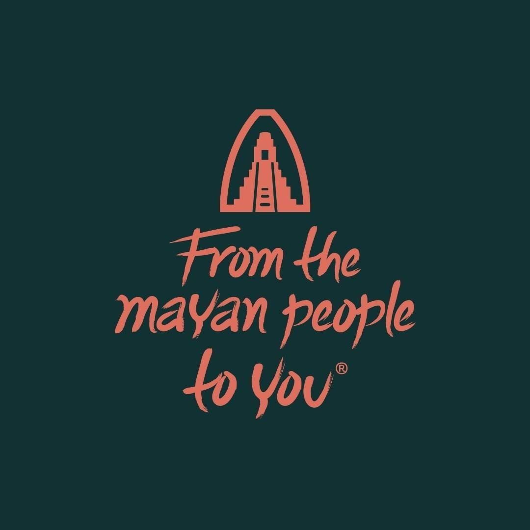 From the Mayan people to you
