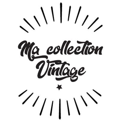 Ma collection Vintage